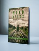 Weed Deeds